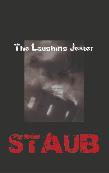- STAUB - The Laughing Jester